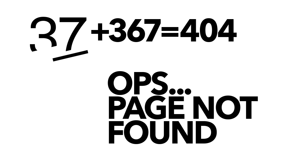 37+367=404 Ops... page not found